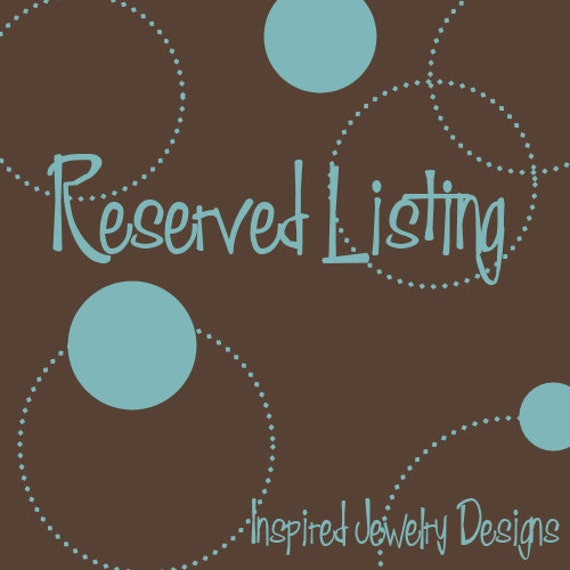 Reserved Listing for Chanoa