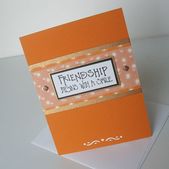 Friendship Greeting Card:  Handmade Blank Note Card - A Smile