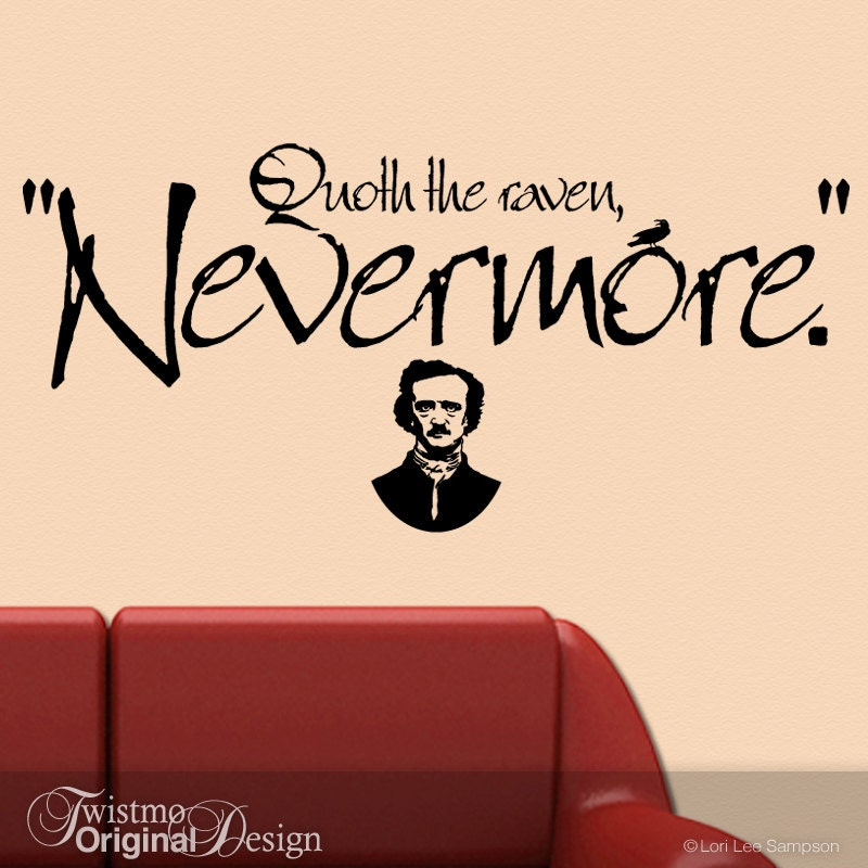 the raven quote decal quoth the raven nevermore vinyl wall