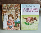 1950s  Vintage Books By Laura Ingalls Wilder. Little House in the Big Woods & By The Shores of Silver Lake