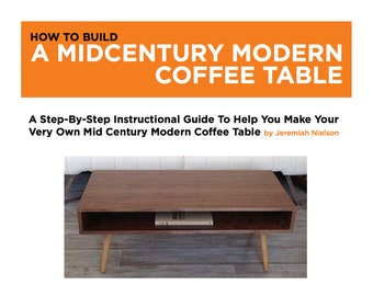 Woodworking Plans Furniture Plans Mid Century Coffee Table Woodworking Pattern Project Plans Do It Yourself Digital Download Build Your Own