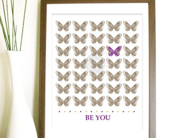 Nursery Inspirational Print - Be You Butterflies - Baby Gift, Baby Room Art, Print