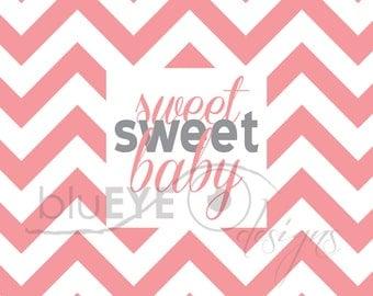 Sweet Sweet Baby