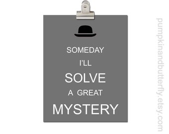 Kids Modern Wall Art, Home and Living Wall Decor, Modern Nursery, For Him, Boys Art Print, Mystery, Someday I'll Solve A Great Mystery