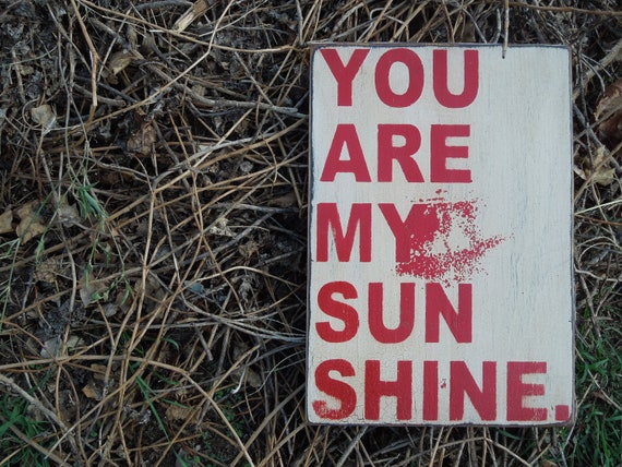 Wooden sign You are my sunshine sign made from reclaimed plywood