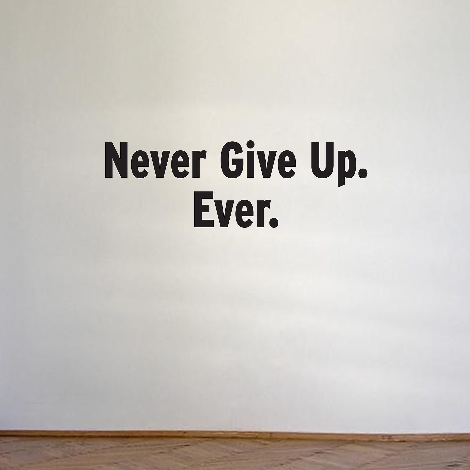 Never Giving Up Quotes: Items Similar To Vinyl Wall Quote