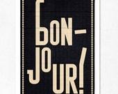 Bonjour, Black, Large illustration 11.70 x 16.50 (A3). (Special SPRING offer: Get a  poster for free)