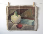 Vintage Painting - Mid Century Studio Still Life, Shabby Unstretched Canvas, 19 x 22