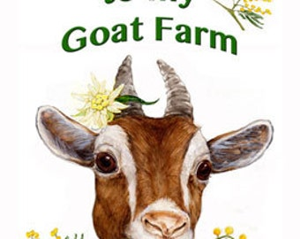 Welcome to My Goat Farm Sign