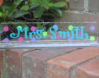 Personalized clear acrylic Teacher Desk Name Plate with Dots - 8 inch