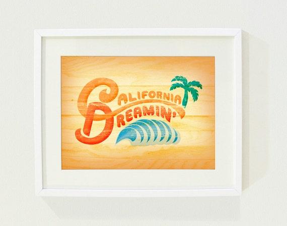 California Dreamin' Art Print // 8 x 10
