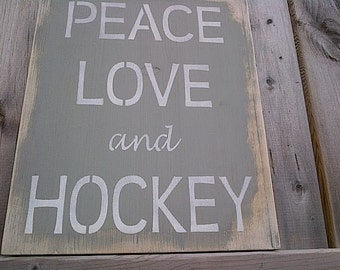 PEACE, LOVE and HOCKEY wooden sign (grey)