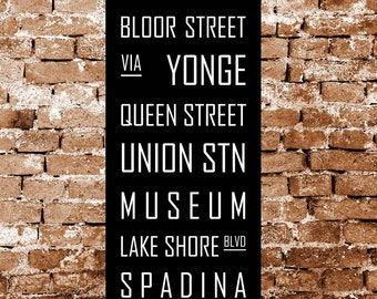 Toronto Canada Subway Sign, Bus Blind, TTC Tram Scroll Vintage Style Destination Art Print on Styrene 12 x 36