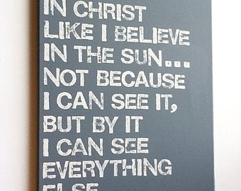 16X20 Canvas Sign - I Believe In Christ, Decoration, Steel Blue and White, Typography word art, C.S. Lewis Quote, Decoration, Gift