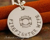 Hand Stamped Necklace - Sterling Silver Personalized Custom Jewelry- Firefighter wife Necklace