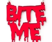 Bite Me Red Blood Style Font Mirror Acrylic Halloween Necklace
