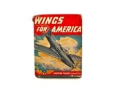 Wings for America - Vintage 1941 Book about Fighting Planes of the U.S.A