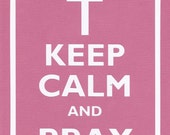 Keep Calm and Pray Graphic Wall Art