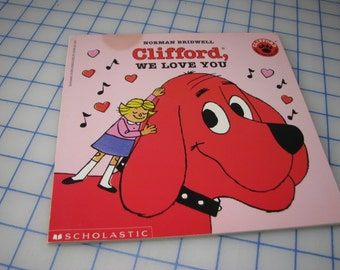 Vintage Clifford Book - We Love You
