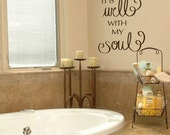 It is well with my soul wall decal vinyl wall decal song quote