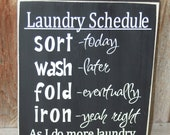 Laundry Room Schedule Board with Vinyl Lettering