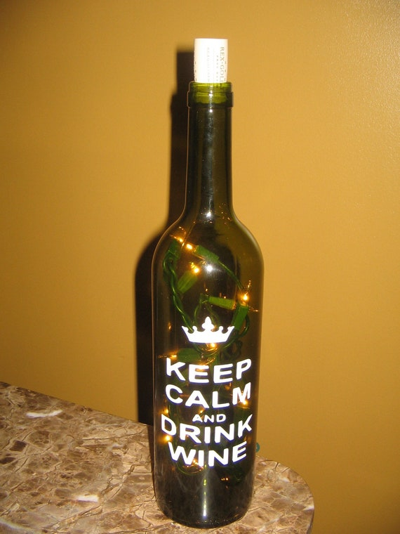 Items similar to lighted keep calm and drink wine bottle for Decor drink bottle