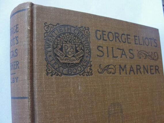 George Eliot's Silas Marner - Twentieth Century Text-Books