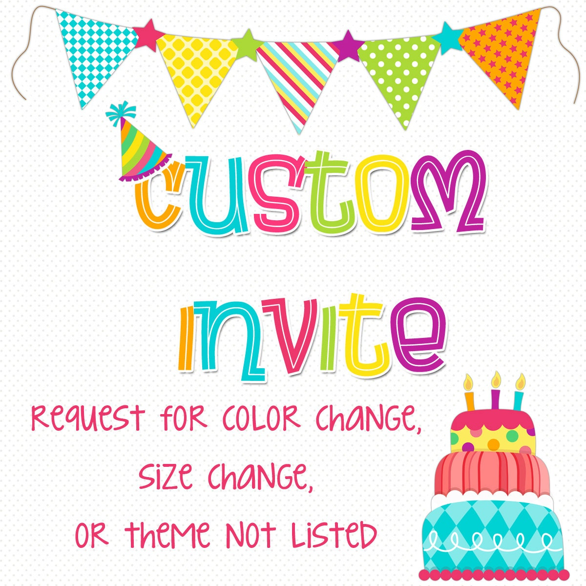 Cheap Design Changes That Have: CUSTOM INVITE REQUEST Request For Color Change Size Change