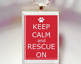 Keep Calm And Rescue On   Game Tile Pendant Necklace