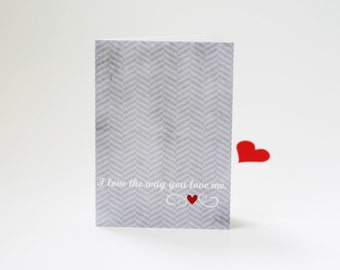 Wedding Greeting Card Anniversary I Love the Way You Love Me - Gray Chevron Red Heart Valentines Day Greeting Card