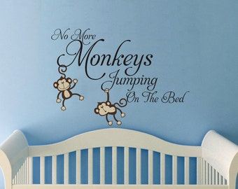 Large No more Monkeys jumping on the bed  vinyl words wall quote design decal  Monkey Jungle Friends