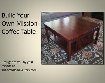 Mission Coffee Table, Plans and Instructions