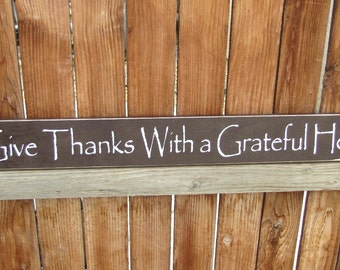 Give Thanks With a Grateful Heart Wood Primitive Sign Wall Hanging Thanksgiving Decor