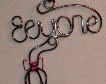 Wire Wrapped EEYORE Spelled Pendant With Eeyore's Tail MADE to ORDER