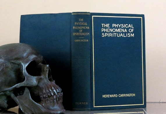Antique 1907 Occult Book - Physical Phenomena of Spiritualism - 1st Edition Illustrated - RARE - Excellent Condition - Must See
