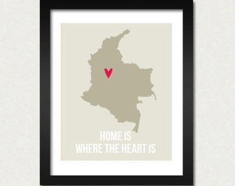 Colombia Map Print Travel Quotes Poster South America World Modern Bogota Print Home is Where the Heart is SALE Choose Color Customizable