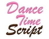 "Dance Time Script Machine Embroidery Font - Sizes 1"",2"",3"",4"" BUY 2 get 1 FREE"