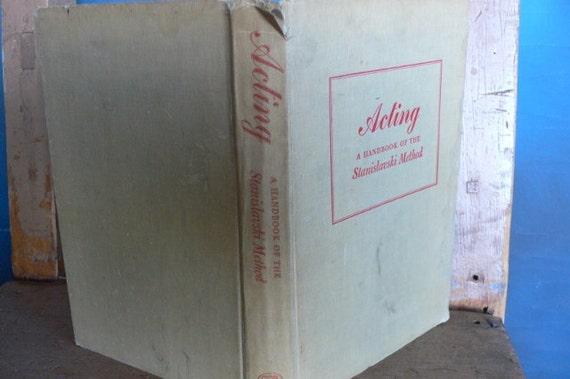 1947 book Acting A handbook of the Stanislavski method, tattered book from Diz has Neat Stuff