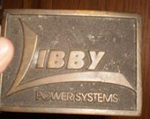 Vinatge RARE LIBBY POWERSYSTEMS Belt Buickle 1977