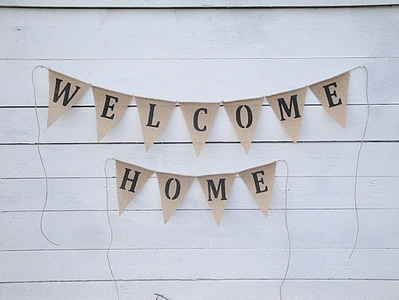 Items similar to welcome home burlap banner home decor for Welcome home decorations