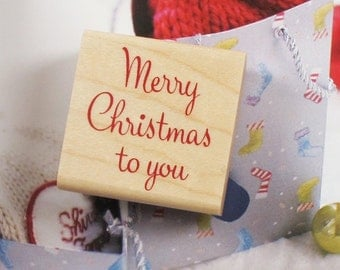 Merry Christmas To You Rubber Stamp