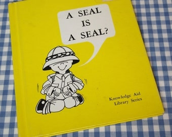 a seal is a seal, vintage 1968 children's book
