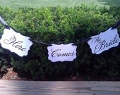 Here Comes The Bride Banner - In Your Custom Colors
