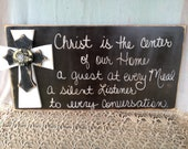 Rustic Black and White Christ is the Center of our Home Sign Home Decor