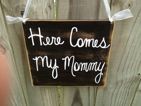 Rustic Black and White Here Comes My Mommy Wedding Sign