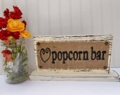 popcorn bar, burlap wedding or party sign for your dessert table, rustic decor
