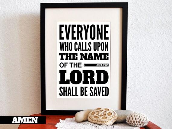 Joel 2:32. Call upon Him. 8x10in  DIY Printable Christian Poster.Bible Verse.