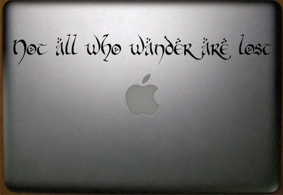 Not all who wander are lost Macbook Vinyl Decal FREE SHIPPING in the usa