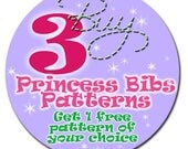 3 PRINCESS BIBS Get 1 Pattern FREE
