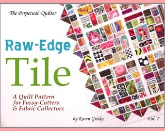 Raw-Edge Tile Quilt Pattern, Easy Quilt Pattern, PDF Pattern, Novelty Fabrics, Fussy-Cut, Instant Download